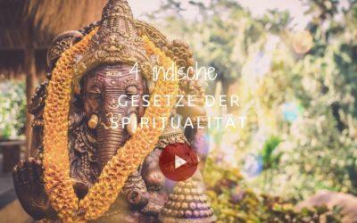 4 Indische Gesetze der Spiritualität